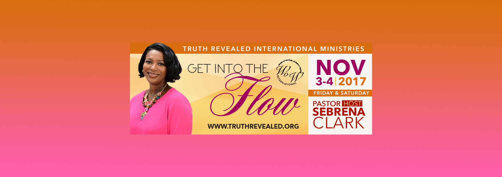 Truth Revealed International Ministries 2017 WOW Conference