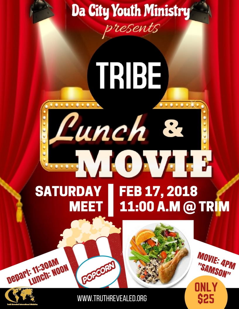 movie and lunch flyer tribe 1 truth revealed int l ministries