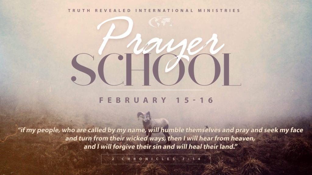 TRIM Prayer School 2018 - Truth Revealed Int'l Ministries